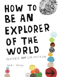 How-to-be-an-explorer-of-the-world